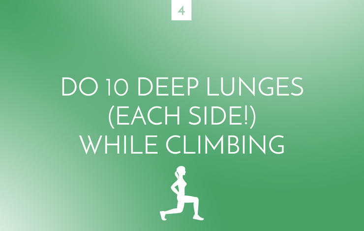 Deep lunges while climbing