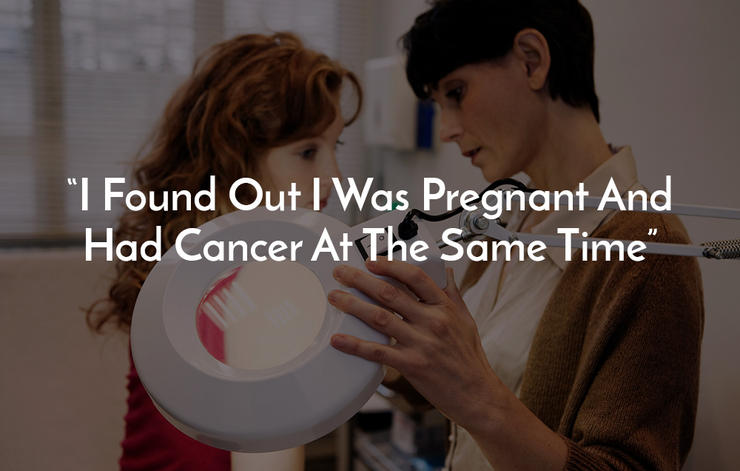 I found out I was pregnant and had cancer at the same time