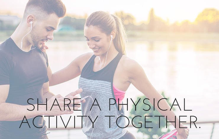 Share a physical activity together