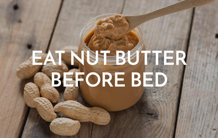 Eat Nut Butter Before Bed
